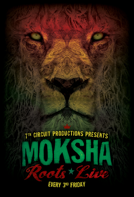 Moksha*Roots*Live - Friday - October 19, 2012 @ 7th Circuit Studios