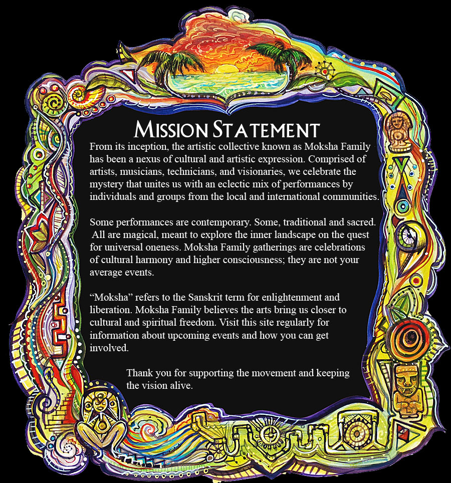 Moksha Family Mission Statement
