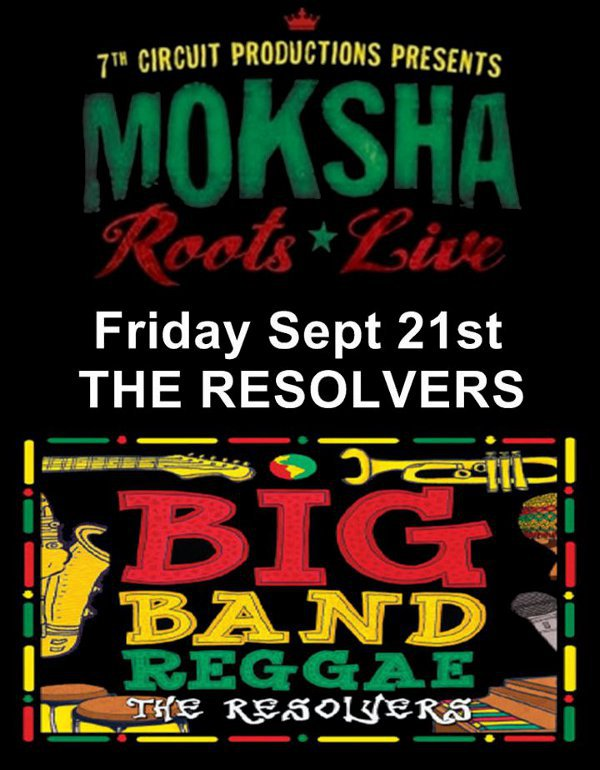 Moksha*Roots*Live - Friday - September 21, 2012 @ 7th Circuit Studios