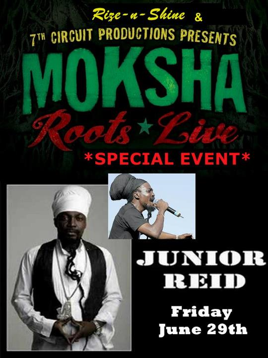 An intimate evening with JUNIOR REID! - Friday June 29,2012 @ 7th Circuit Studios
