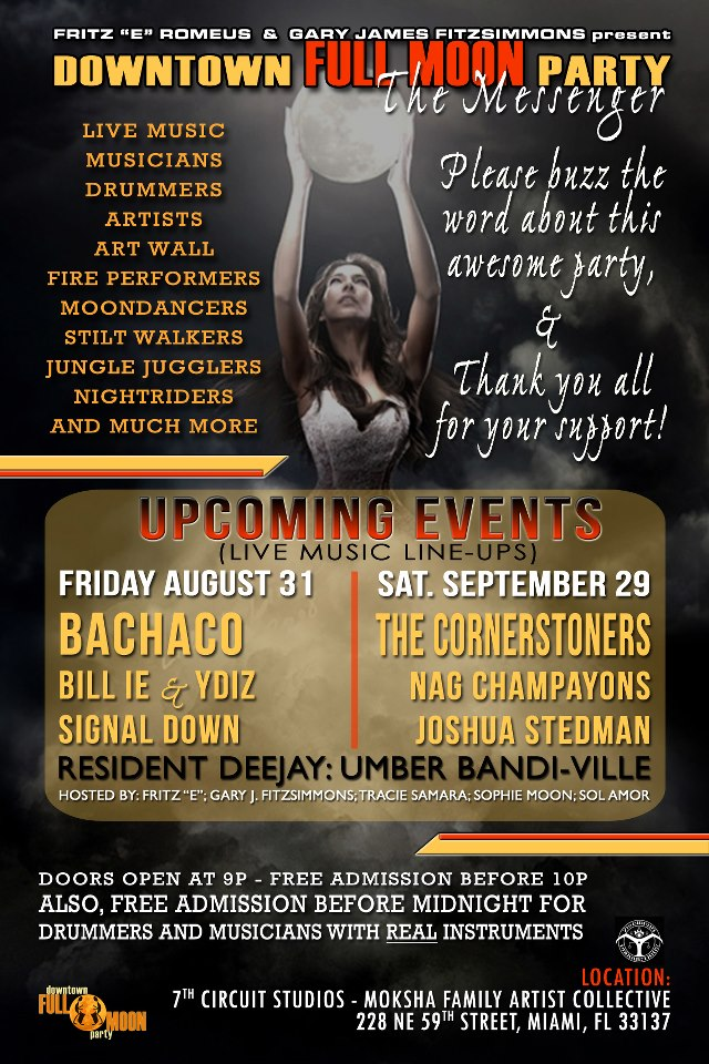 the downtown FULL MOON Party – August 31, 2012 & September 29, 2012 @ 7th Circuit Studios