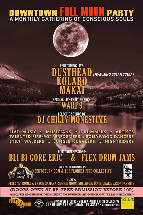 the downtown FULL MOON Party – Tuesday Jan. 26, 2013 @ 7th Circuit Studios